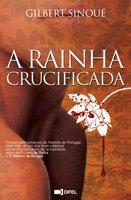 A Rainha Crucificada