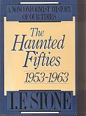The Haunted Fifties 1953-1963 (Nonconformist History of our Times)