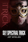 Sly Spectral Trick (Heaven Sent, #4.5)