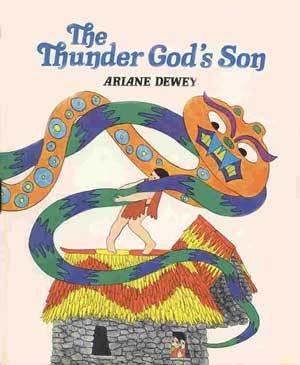 The Thunder God's Son: A Peruvian Folktale