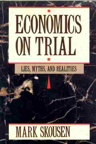 economics-on-trial-lies-myths-and-realities