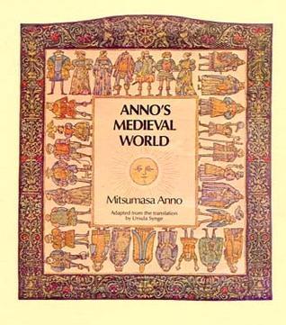 Anno's Medieval World GB by Mitsumasa Anno