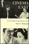 Cinema East: A Critical Study of Major Japanese Films