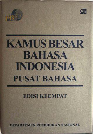 Kamus besar bahasa indonesia pusat bahasa by tim redaksi kbbi pb stopboris Image collections