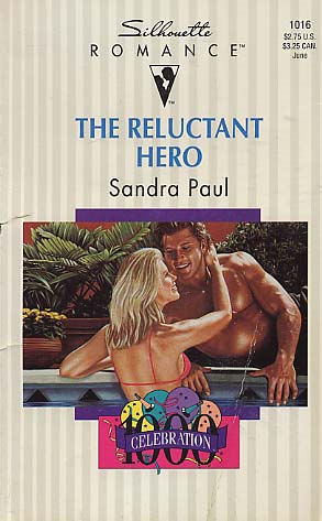 The Reluctant Hero by Sandra Paul