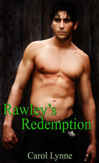 Rawley's Redemption by Carol Lynne