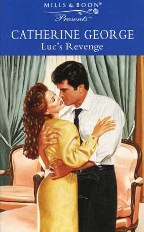 Luc S Revenge By Catherine George border=
