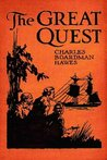 The Great Quest by Charles Boardman Hawes