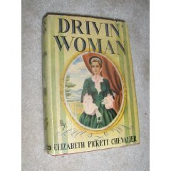 Drivin' Woman by Elizabeth Pickett Chevalier