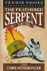Feathered Serpent, Part 2 (Tennis Shoes, #4)