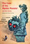 The Case of the Marble Monster