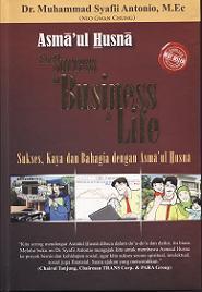 Asma'ul Husna for Success in Bussiness and Life: Sukses, Kaya dan Bahagia dengan Asma'ul Husna