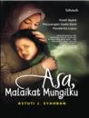 Asa, Malaikat Mungilku by Astuti J. Syahban