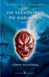 Os Tecedores de Saramyr (A Teia do Mundo, #1)