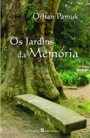 Os Jardins da Memória by Orhan Pamuk