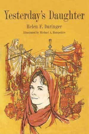 Yesterday's Daughter by Helen F. Daringer