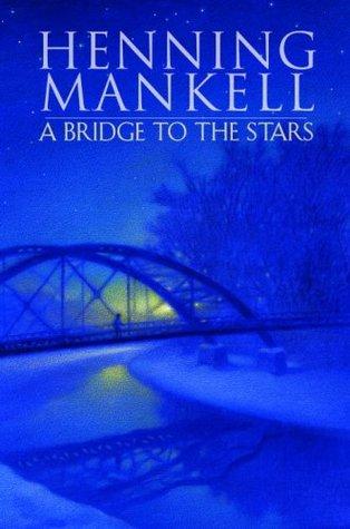 A Bridge to the Stars(Joel Gustafsson 1)