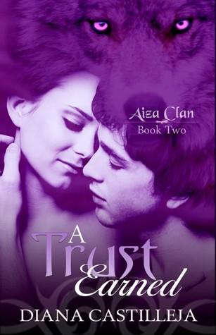 A Trust Earned by Diana Castilleja