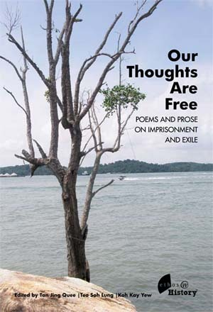 Our Thoughts Are Free: Poems and Prose on Imprisonment and Exile