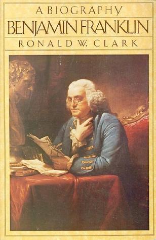 Benjamin Franklin: A Biography