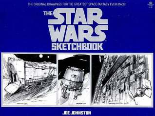 The Star Wars Sketchbook by Joe Johnston
