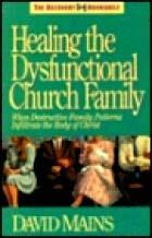 healing-the-dysfunctional-church-family