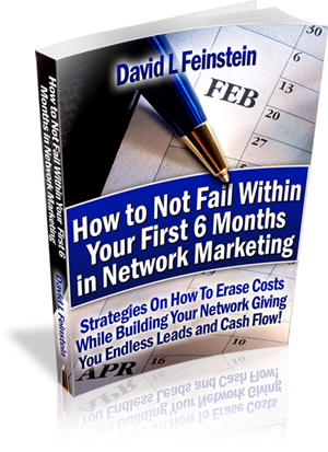 How to Not Fail Within Your First 6 Months in Network Marketing