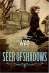 The Seer of Shadows (Playaway digital audio player)