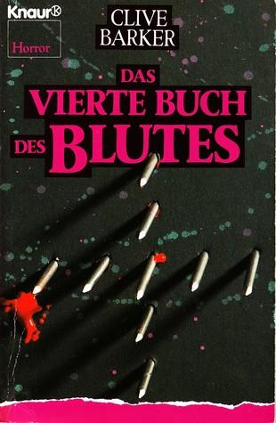 Ebook Das vierte Buch des Blutes by Clive Barker DOC!