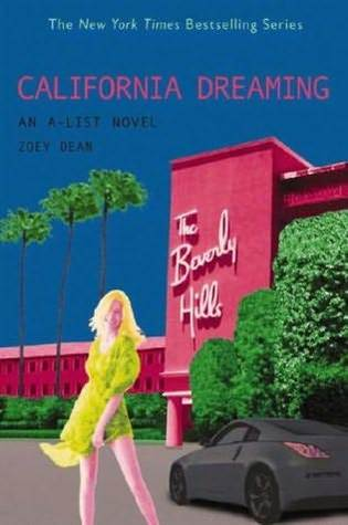 California Dreaming (A-List, #10)