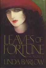 Leaves of Fortune by Linda Barlow
