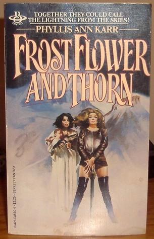 Frostflower And Thorn (Frostflower, #1)