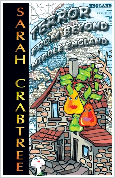 Terror from Beyond Middle England by Sarah Crabtree