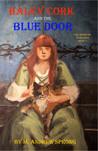 Haley Cork and the Blue Door: The Doors of Veselago