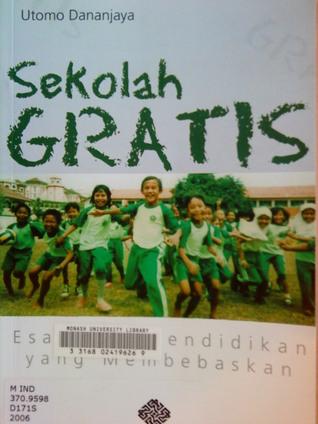 Sekolah Gratis: Esai-esai Pendidikan yang Membebaskan
