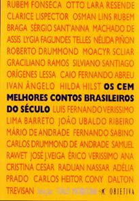 Os Cem Melhores Contos Brasileiros do Seculo