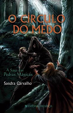 O Círculo do Medo by Sandra Carvalho