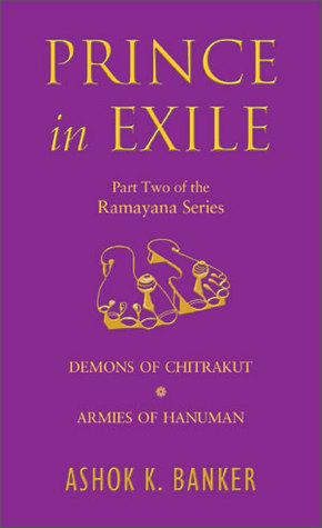 Prince in Exile: Demons of Chitrakut / Armies of Hanuman (Ramayana #3-4)