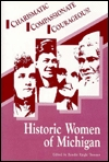 historic-women-of-michigan-a-sesquicentennial-celebration