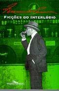 Ficções do interlúdio by Fernando Pessoa