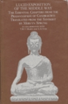 Lucid Exposition of the Middle Way: The Essential Chapters from the Prasannapada of Candrakirti