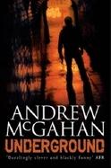 Underground by Andrew McGahan