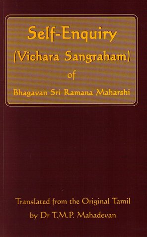 Self Enquiry (Vichara Sangraham) Of Bhagavan Sri Ramana Maharshi