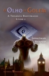 O Olho de Golem  (Bartimaeus Trilogy, #2)