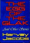 The Egg of the Glak and Other Stories