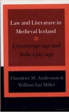 Law and Literature in Medieval Iceland by Theodore Murdock Andersson