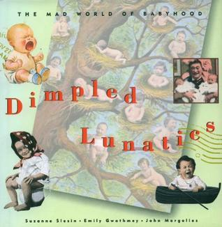 Dimpled Lunatics by Suzanne Slesin
