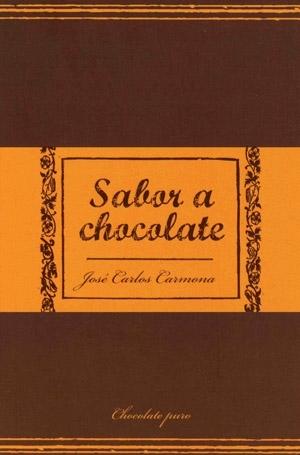 Sabor a chocolate by José Carlos Carmona