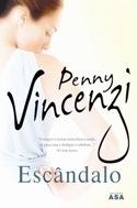 Escândalo by Penny Vincenzi