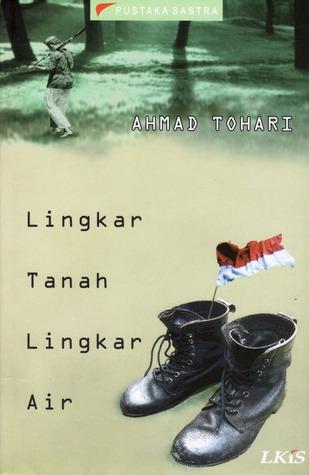 Lingkar Tanah Lingkar Air by Ahmad Tohari